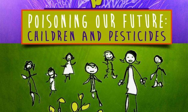 'Poisoning Our Future' with pesticides